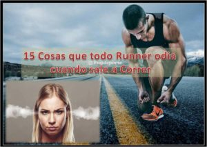 15 cosas que todo runner odia cuando sale a correr, fun run, marathon, runner race, trail running, running,