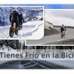 ¿ Qué Ponerse para Salir en Bici en Invierno ? Te Contamos Qué Ropa Llevar