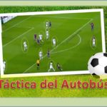 Táctica del Autobús: Definición y Técnica | Diccionario de Fútbol de Feeldeporte